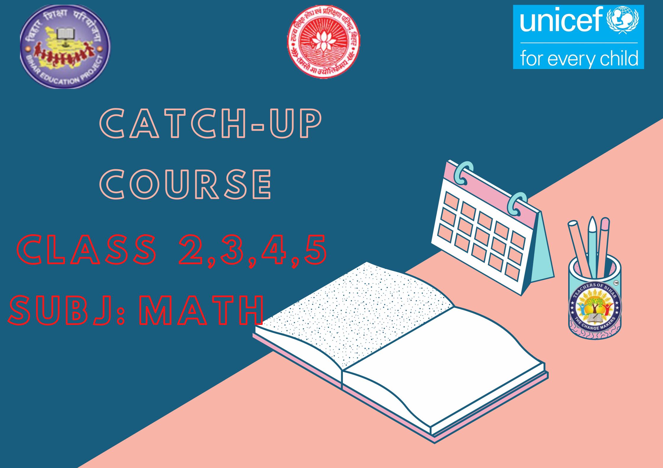 Math - Catch-Up Course Class 2-5